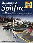 Restoring a Spitfire: An Insight into...