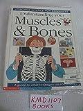Understanding your muscles & bones (Usborne science for beginners)