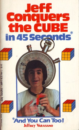 Jeff conquers the cube in 45 seconds: And you can too!