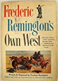 Frederic Remingtons own West;