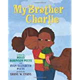 My Brother Charlieby Ryan Elizabeth Peete