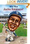 Who Was Jackie Robinson? (Who Was...?...