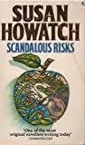 Scandalous Risks (0006179371) by Howatch, Susan