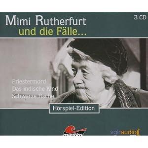 Mimi Rutherfurt und die Fälle... (3): Drei Kriminalgeschichten
