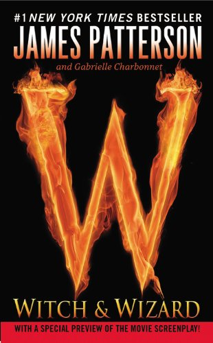 Witch and Wizards by James Patterson