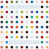 Music - Love Lust Faith + Dreams (Limited Deluxe Edition inkl. Live-DVD)