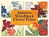 Japanese Woodblock Flower Prints (Dover Pictorial Archives)