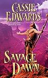 Savage Dawn (Leisure Historical Romance)