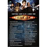 (24x36) Doctor Who (Everything I Know in Life) TV Poster Print