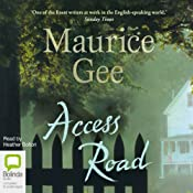 Access Road | [Maurice Gee]