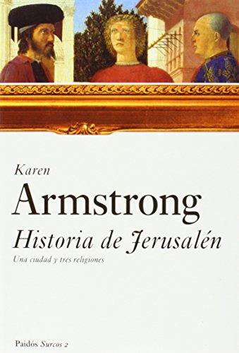 Historia de Jerusalén: Una ciudad y tres religiones: 2 (Surcos (paidos))