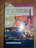 The Longman Companion to Britain in the Era of the Two World Wars, 1914-45 (Longman Companions to History)