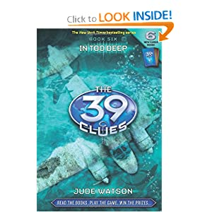 The 39 Clues, Book 6  In Too Deep (req)