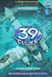 In Too Deep (The 39 Clues, Book 6) (054506046X) by Watson, Jude