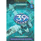 39 Clues 6: In Too Deep (The 39 Clues)by Jude Watson