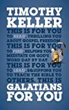 Galatians For You (Gods Word For You)