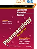 Lippincott's Illustrated Reviews:  Pharmacology,  International Edition (Lippincott's Illustrated Reviews Series)