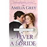 Never a Bride ~ Amelia Grey