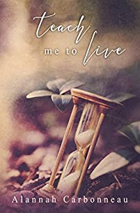 Teach Me To Live by Alannah Carbonneau ebook deal
