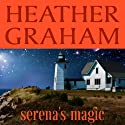 Serena's Magic (       UNABRIDGED) by Heather Graham Narrated by Jorjeana Marie