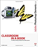 Adobe Creative Team Adobe Photoshop Elements 5.0 (Classroom in a Book)