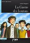 La Guerre Des Boutons+cd (Chat Noir....