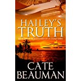 Hailey's Truth: Book Three In The Bodyguards Of L.A. County Series ~ Cate Beauman