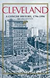 img - for Cleveland: A Concise History, 1796-1996 (The Encyclopedia of Cleveland History) 2nd edition by Miller, Carol Poh, Wheeler, Robert (2009) Paperback book / textbook / text book