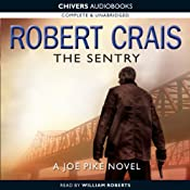 The Sentry: An Elvis Cole - Joe Pike Novel | [Robert Crais]