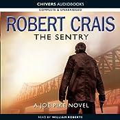 The Sentry: An Elvis Cole - Joe Pike Novel | [Robert Crais]