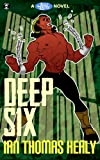 Deep Six (Just Cause Universe Book 4)