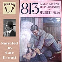 813 Audiobook by Maurice Leblanc Narrated by Cate Barratt
