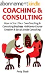 COACHING & CONSULTING: How to Start Y...