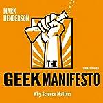 The Geek Manifesto: Why Science Matters | Mark Henderson