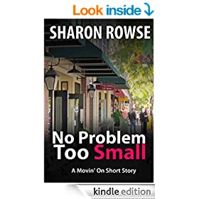 No Problem Too Small: A Movin' On Short Story (Movin' On Series Book 1)