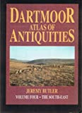 Dartmoor Atlas of Antiquities: Vol 4