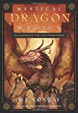 Mystical Dragon Magick: Teachings of the Five Inner Rings (0738710997) by Conway, D.J.
