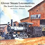 img - for Glover Steam Locomotives book / textbook / text book