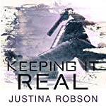 Keeping it Real: Quantum Gravity, Book 1 (       UNABRIDGED) by Justina Robson Narrated by Mel Hudson