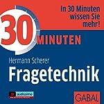 30 Minuten Fragetechnik | Hermann Scherer