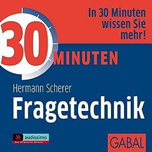 30 Minuten Fragetechnik Hörbuch