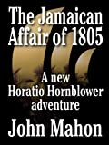 img - for The Jamaican Affair of 1805 (Hornblower Saga Book 4) book / textbook / text book