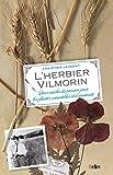 L'herbier Vilmorin : Deux siècles de passion pour les plantes comestibles et d'ornement