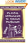Playful Approaches To Serious Problem...
