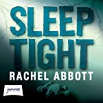 Sleep Tight | Rachel Abbott
