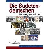 """Die Sudetendeutschen - Eine Volksgruppe in Europavon """"Konrad Badenheuer"""""""