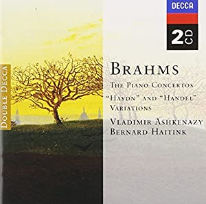 Brahms: The Piano Concertos 1, 2: Haydn and Handel Variations