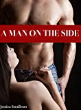 A Man On The Side (The Cheating Wife Cuckold Husband Bundle)