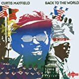 Back To The World Curtis Mayfield