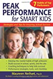 img - for Peak Performance for Smart Kids: Strategies and Tips for Ensuring School Success book / textbook / text book
